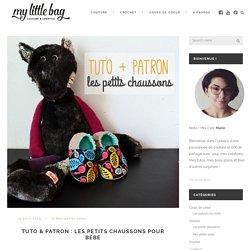 Tuto & Patron : Les petits chaussons pour bébé