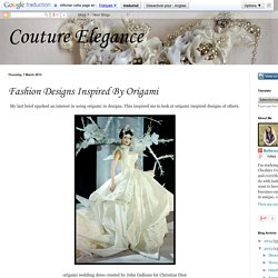 Couture Elegance: Fashion Designs Inspired By Origami
