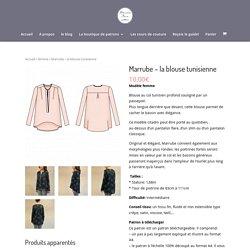 patron de couture femme: Marrube - la blouse tunisienne