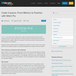 Code Couture: From Metrics to Fashion with Stitch Fix — Librato Blog