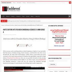 Haute Couture Hits the Web as ModeWalk Seduces $1.8MM Series A