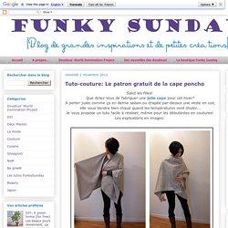 Tuto-couture: Le patron gratuit de la cape poncho