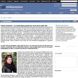 Fanny Couturier : Le numérique pousse les murs de la salle 103