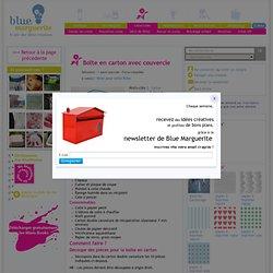 Boîte en carton avec couvercle, Tuto cartonnage