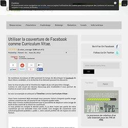 Utiliser la couverture de Facebook comme Curriculum Vitae.