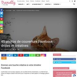 45 photos de couverture Facebook drôles et créatives - Trendly
