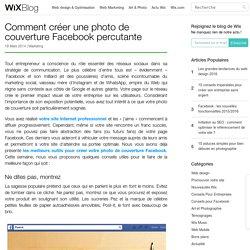 Créer une couverture Facebook percutante