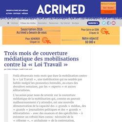 Trois mois de couverture médiatique des mobilisations contre la « Loi Travail