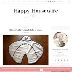 Tuto couverture nomade Bébé 0-3 mois ⋆ Happy Housewife