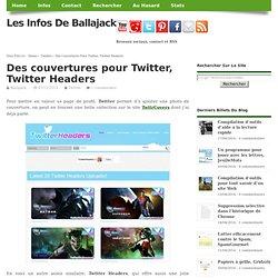 Des couvertures pour Twitter, Twitter Headers