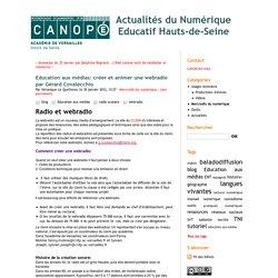 Education aux médias: créer et animer une webradio par Gérard Covalecchio - Actualités du Numérique Educatif Hauts-de-Seine