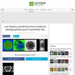 Photos - Les liaisons covalentes d'une molécule photographiées pour la première fois - Maxisciences
