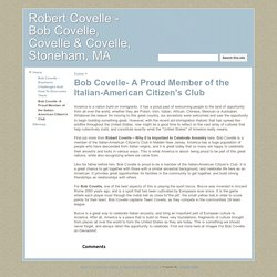 Bob Covelle- A Proud Member of the Italian-American Citizen's Club - Robert Covelle - Bob Covelle, Covelle & Covelle, Stoneham, MA