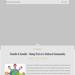 Covelle & Covelle - Being Part of a Cultural Community