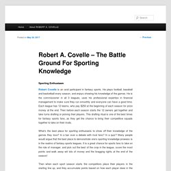 Robert A. Covelle - The Battle Ground For Sporting Knowledge