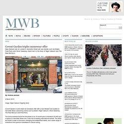MWB - Covent Garden triples menswear offer