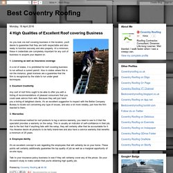 Discover 4 High Qualities of Excellent Roof covering Business at #roofing