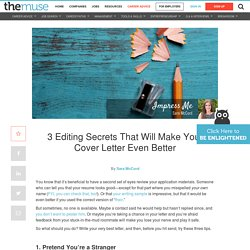 3 editing secrets for writing your best cover letter yet