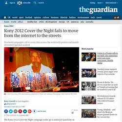 Kony 2012 Cover the Night fails to move from the internet to the streets