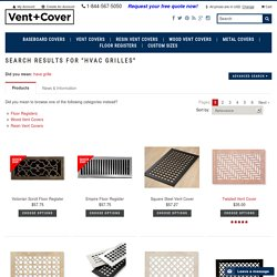 "Vent and Cover - Search Results for ""HVAC Grilles"""