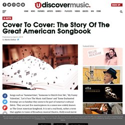 Cover To Cover: The Story Of The Great American Songbook