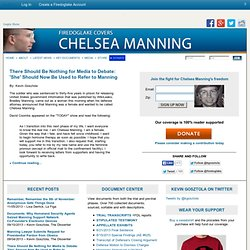 Covers Bradley Manning's Court Martial