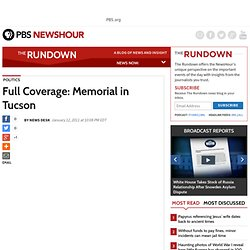 Live Coverage: Memorial in Tucson | The Rundown News Blog