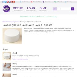 Covering Cakes with Rolled Fondant