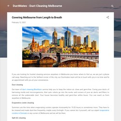 Covering Melbourne from Length to Breath