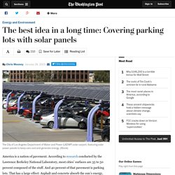The best idea in a long time: Covering parking lots with solar panels