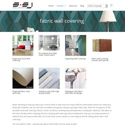 Fabric Wall Covering Products for Home