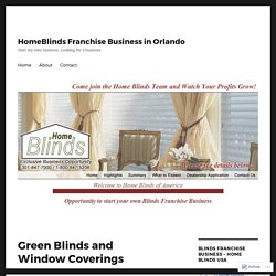 Green Blinds and Window Coverings