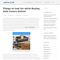 Sofa Covers - Things to look for while buying Sofa Covers Online!