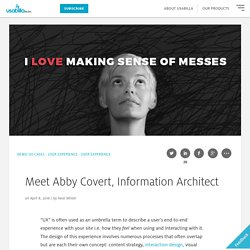 Meet Abby Covert, Information Architect