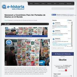 Newseum y Covertimes Para Ver Portadas de Diarios en el Mundo- Un portal de historia y TIC