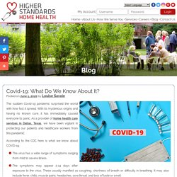 Covid-19: What Do We Know About It?