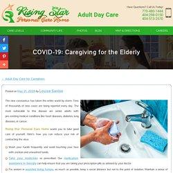 COVID-19: Caregiving for the Elderly