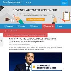 ⚡ Covid-19 - VOTRE GUIDE COMPLET sur l'Aide de 1500€ pour les Auto-Entrepreneurs