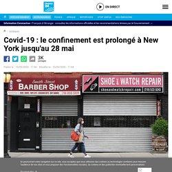 Covid-19 : le confinement est prolongé à New York jusqu'au 28 mai