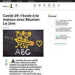 Covid-19: l'école à la maison avec Réunion La 1ère