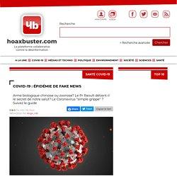 Covid-19 : épidémie de fake news - Hoaxbuster
