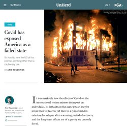 Covid has exposed America as a failed state