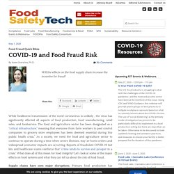 FOOD SAFETY TECH 01/05/20 COVID-19 and Food Fraud Risk