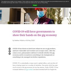 COVID-19 will force governments to show their hands on the gig economy