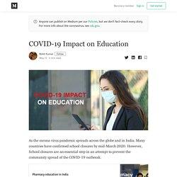 COVID-19 Impact on Education - Rohit Kumar - Medium