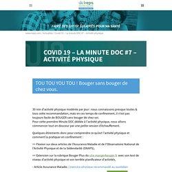 Covid 19 - La minute DOC #7 - Activité physique - Ireps