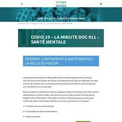 Covid 19 - La minute DOC #11 - Santé mentale - Ireps