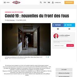 Covid-19 : nouvelles du front des fous