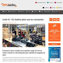Covid-19 : TSL Outdoor ploie sous les commandes