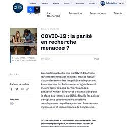COVID-19 : la parité en recherche menacée ?